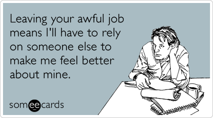 Quotes about Leaving old job (20 quotes)