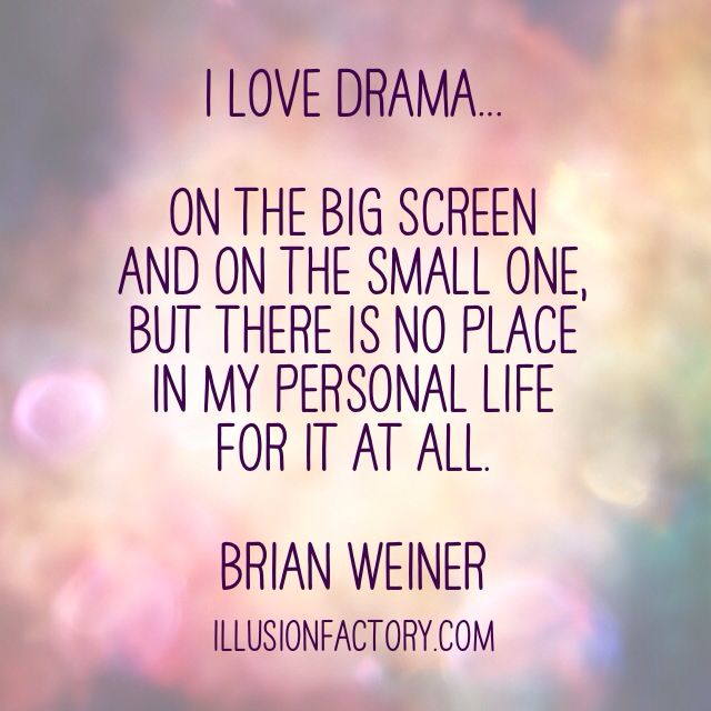 Quotes about Hating drama (31 quotes)