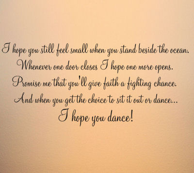 Quotes About I Hope You Dance 20 Quotes