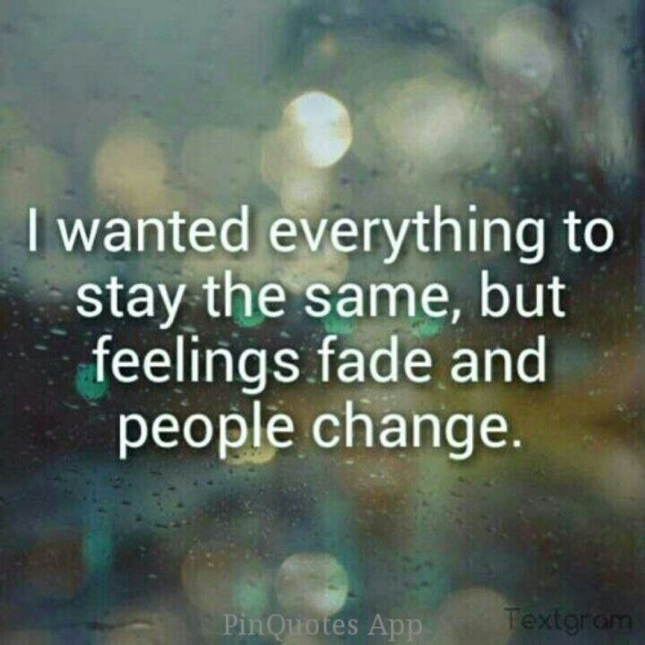 Quotes About People Change 771 Quotes