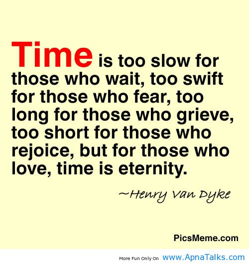 Quotes About Slow Moving Time 33 Quotes