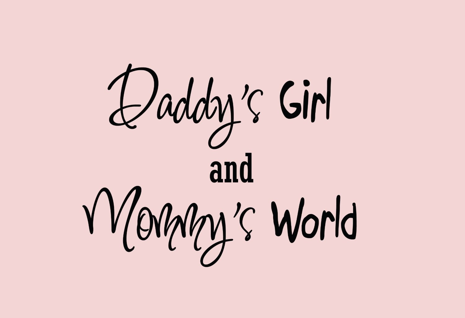 Quotes about Mommy And Daddy (43 quotes)