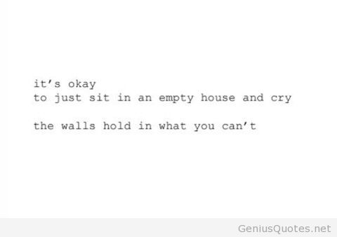 Quotes about An empty house (41 quotes)