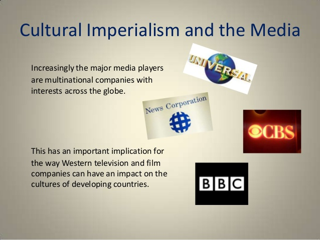"cultural imperialism is power essay The popular terms such as ""global city"", ""global economy"", ""cultural diversity"" have made their way into the centerpiece of topics of today's media shows."