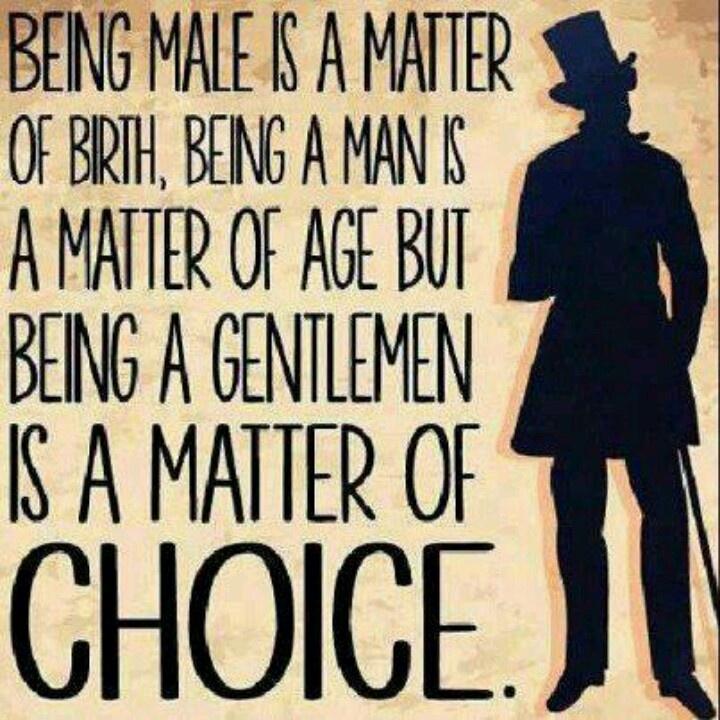 Quotes real gentleman 20 Louisa