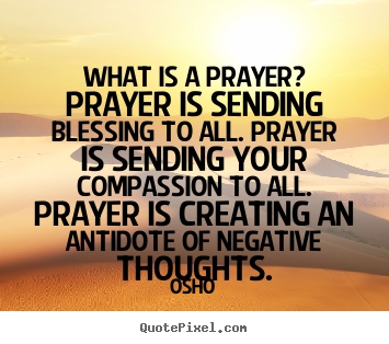 Quotes about what prayer is 131 quotes thecheapjerseys Choice Image