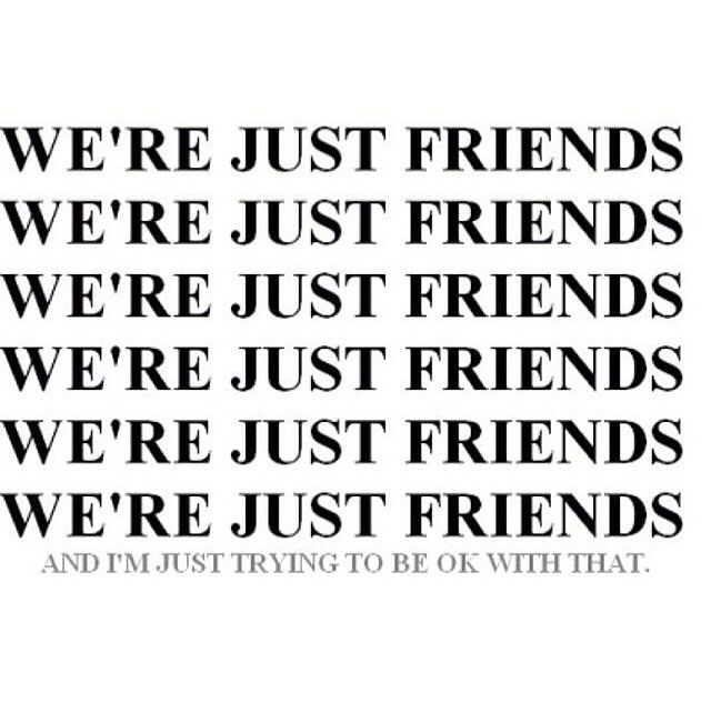 Quotes About Just Being Friends 50 Quotes