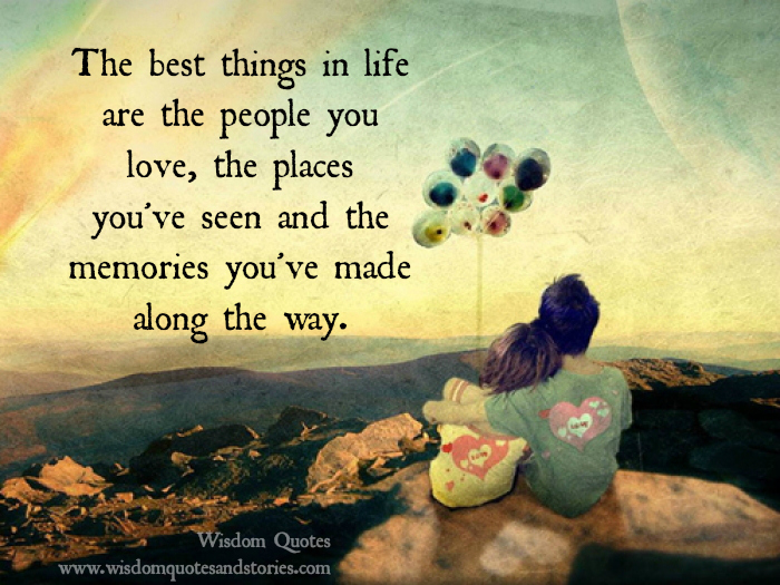 Quotes about Best things in life (120 quotes)