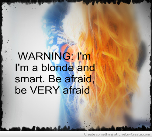 Quotes about Blonde (239 quotes)