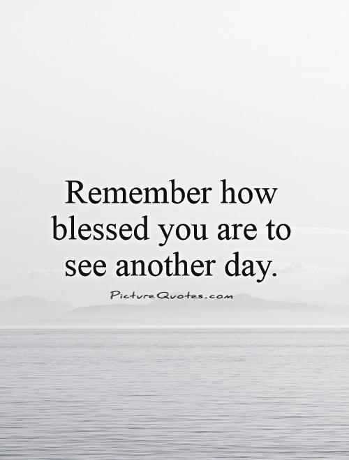 Another Day Quotes Quotes about Being another day (36 quotes) Another Day Quotes
