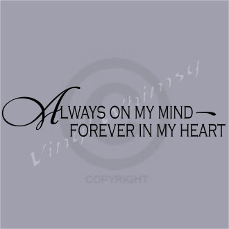Quotes About Always In My Heart 179 Quotes