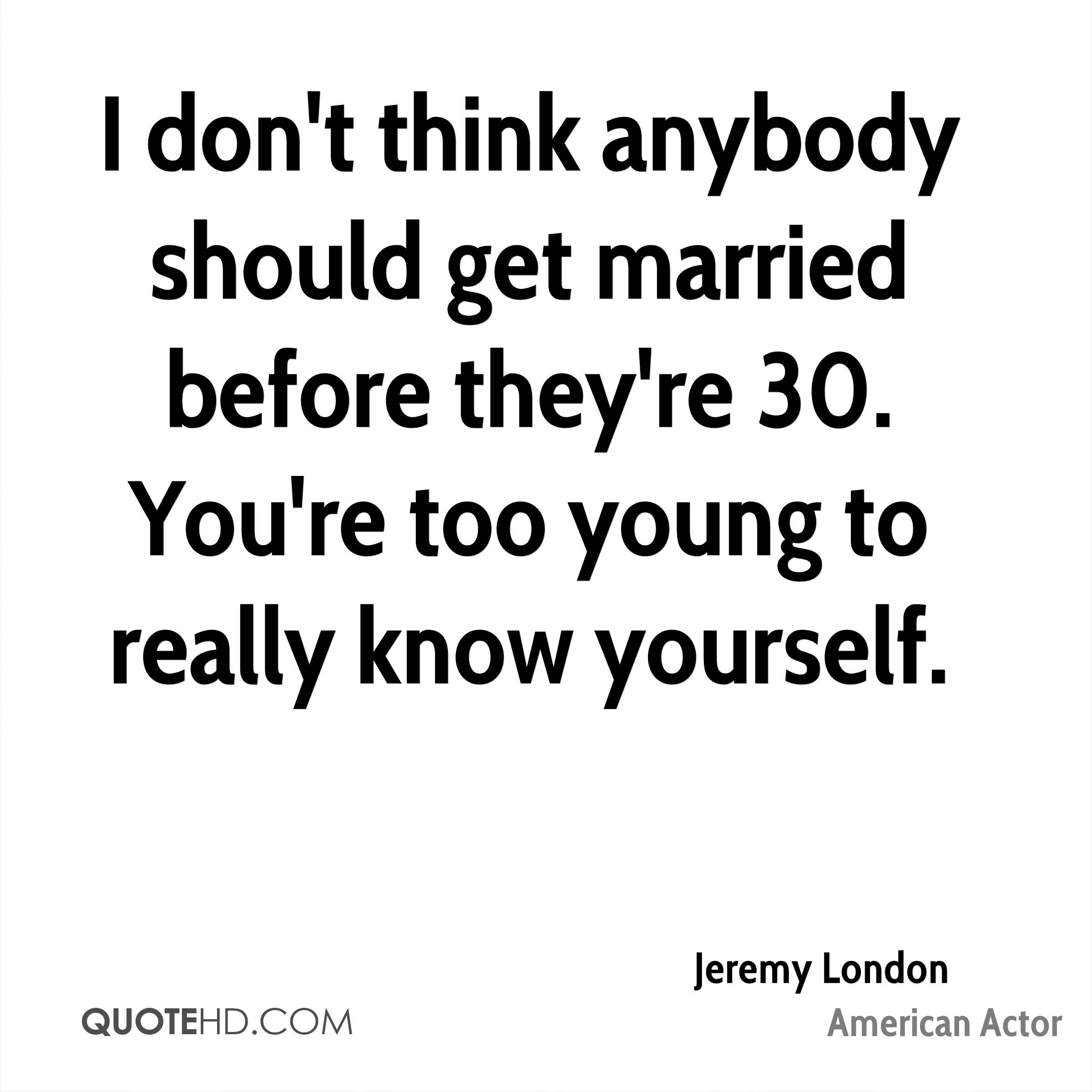 Quotes About Getting Married Young 35 Quotes