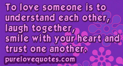 Quotes About Understand Each Other 151 Quotes
