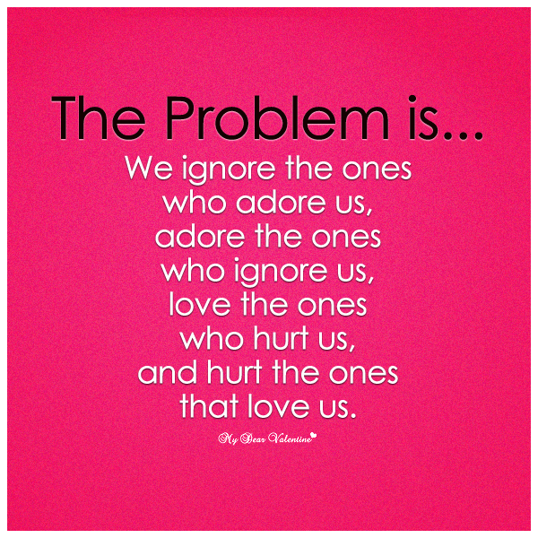 Quotes about Problem of love (112 quotes)