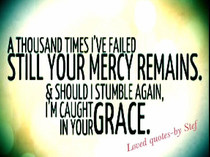 God's Mercy Quotes Fair Quotes About God Showed Mercy 21 Quotes