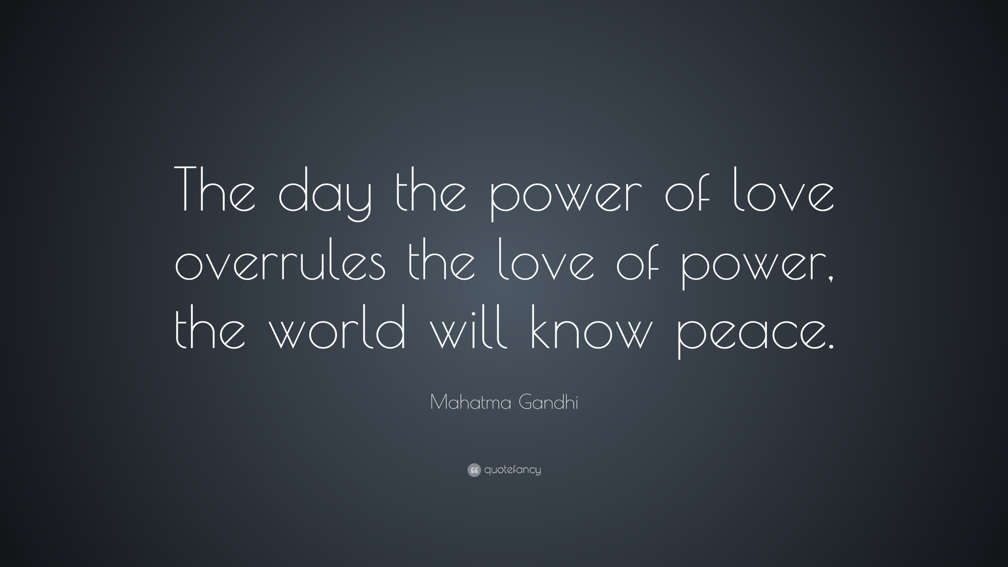 Quotes about Power and love (9 quotes)