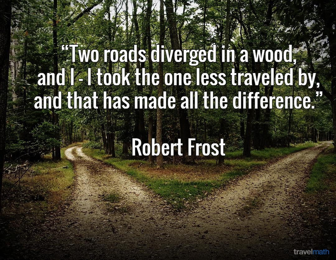 """the uncertainty of life in the road not taken by robert frost Those of you who are using the last lines of robert frost's """"the road not taken"""" as your anthem of so my life might've been different if i'd taken the."""