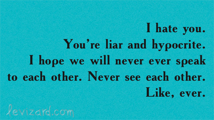 Hating liars about quotes 60 Quotes