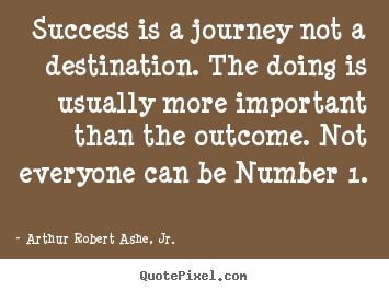 Quotes About Success Journey 70 Quotes