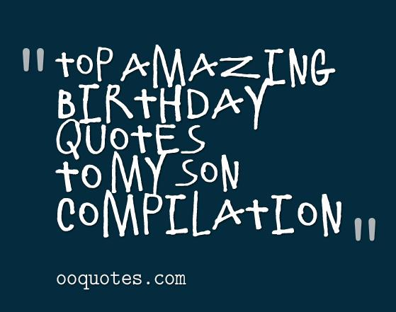 Quotes About Birthday For Son 21 Quotes