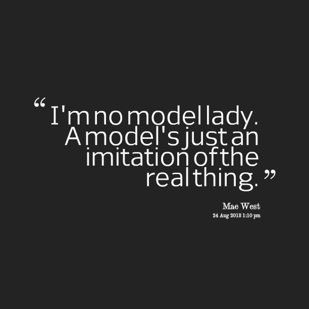 Quotes about Modeling (272 quotes)