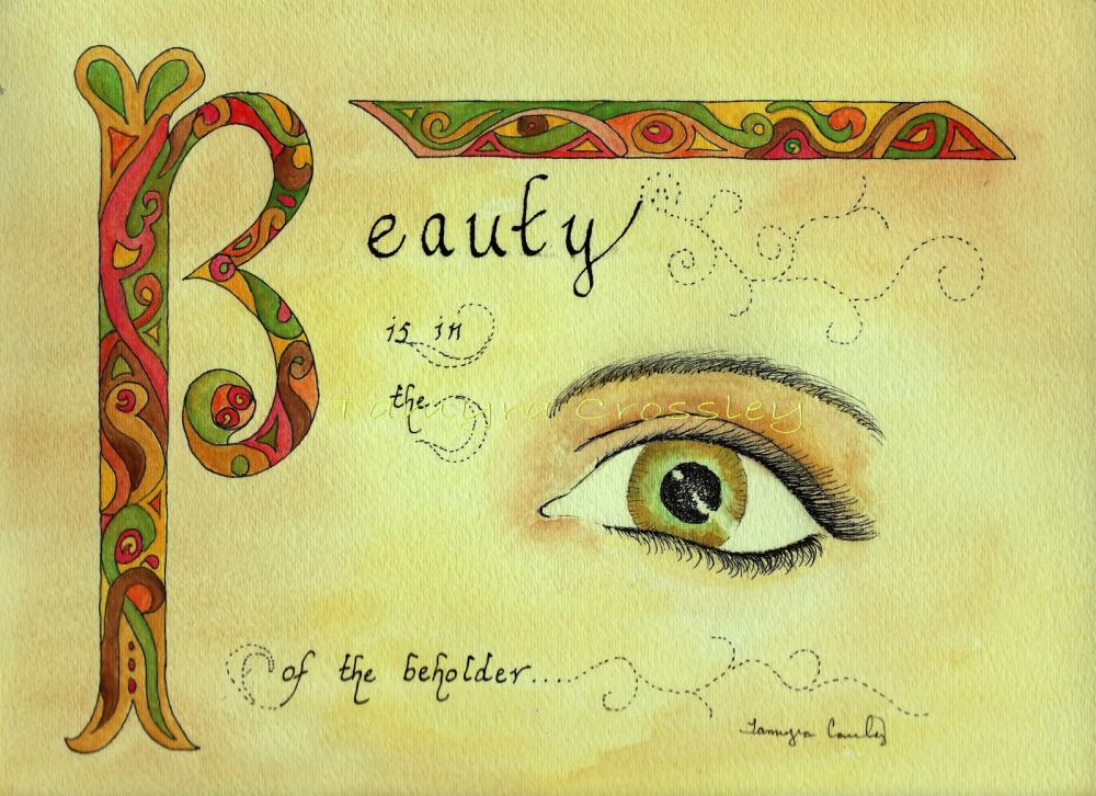 essay beauty eye beholder Essay writing guide tok - beauty is in the eye of the beholder beauty is not defined by the opinions of individuals but by standards given by the society.