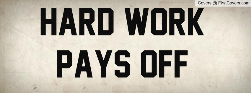 hard work never goes unrewarded essay