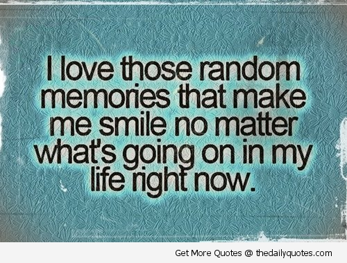 Quotes about Good memories (131 quotes)