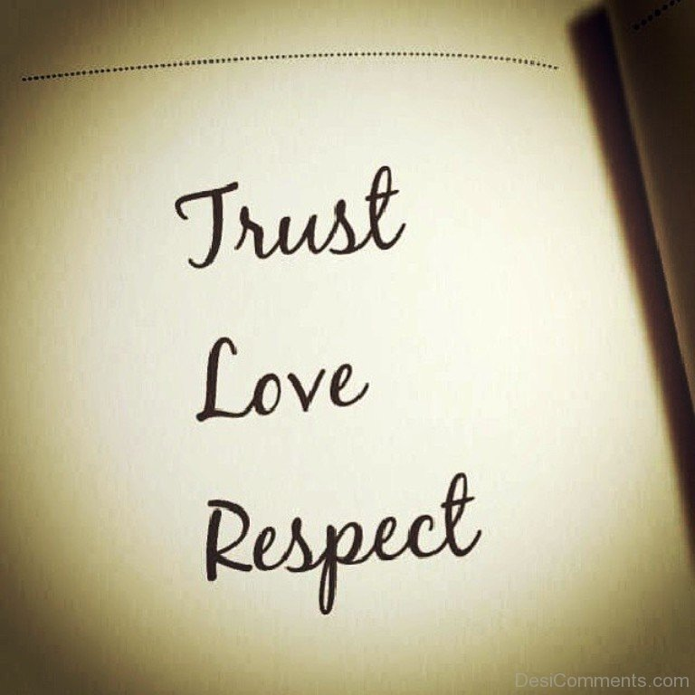 Quotes About Trust Respect Love 33 Quotes