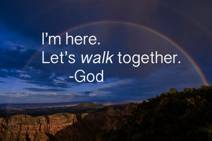 Quotes About Walking With God 54 Quotes