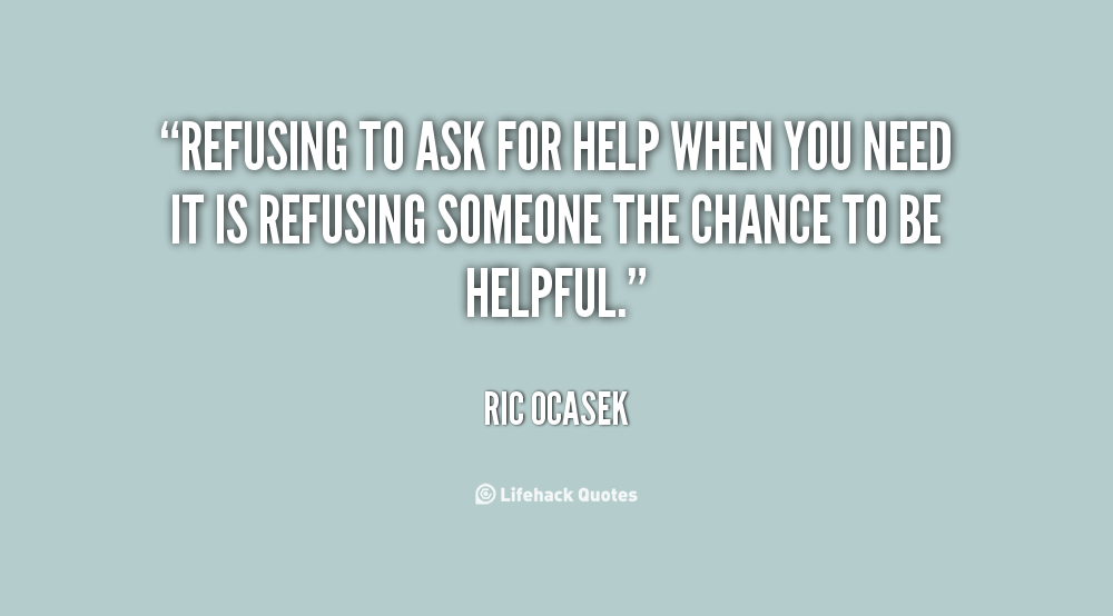 Image result for asking for help quotes