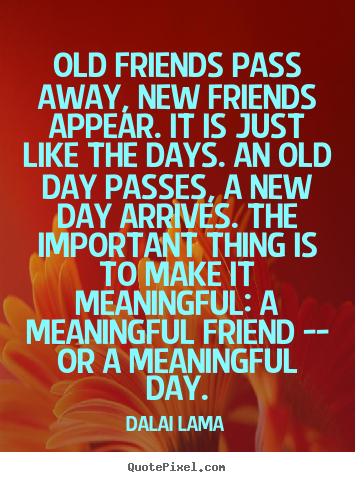 Quotes about Old Friend 155 quotes