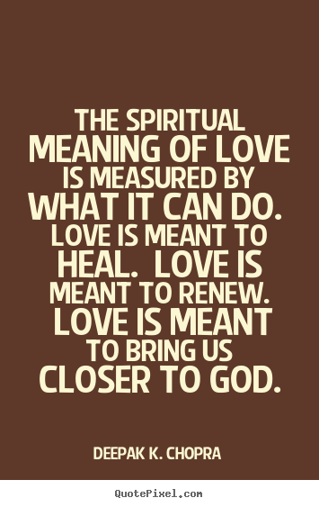 Spiritual Love Quotes Stunning Quotes About Spiritual Love 48 Quotes