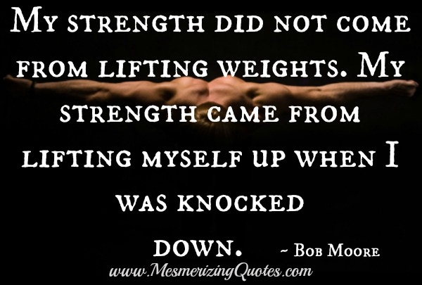Quotes About Being Knocked Down 26 Quotes
