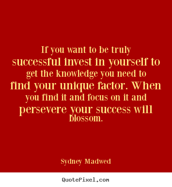 Quotes About Invest In Yourself 51 Quotes