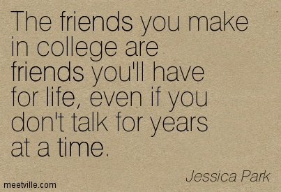 Quotes about College friend (76 quotes)