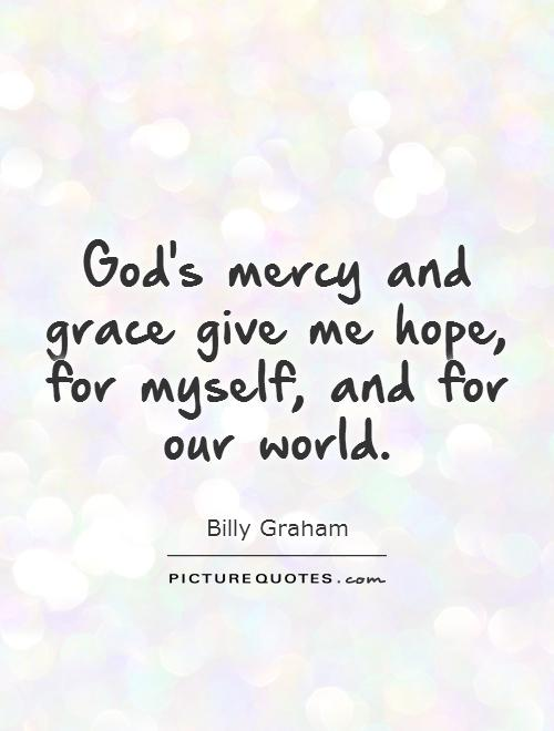 Quotes About God S Grace 241 Quotes