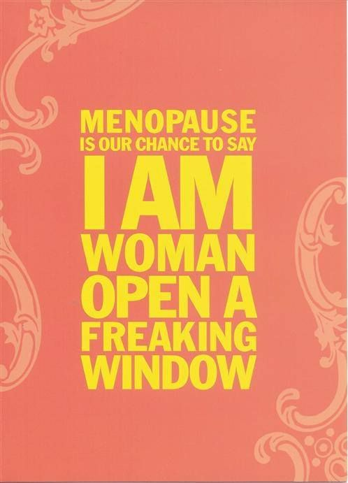 Quotes About Menopause 63 Quotes