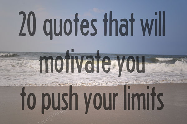 Quotes about Limits (553 quotes)