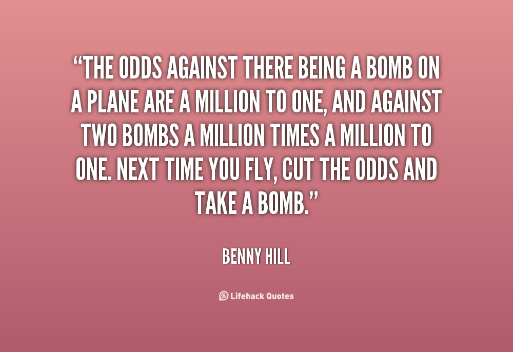 Quotes About Against The Odds 113 Quotes
