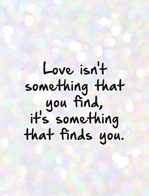 Quotes about Finding True Love 60 quotes Delectable True Love Quotes