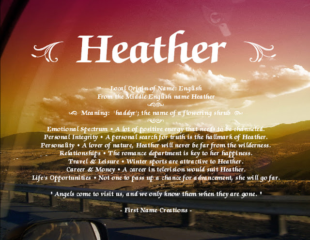 Quotes about Name heather (12 quotes)