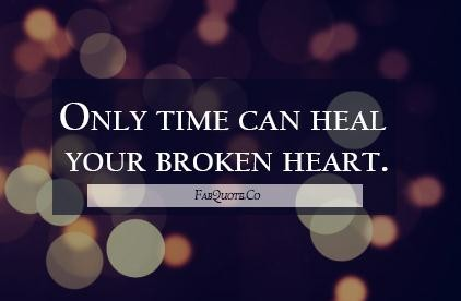 quotes about heal a broken heart quotes