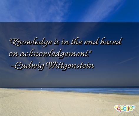 quotes about acknowledgment 82 quotes