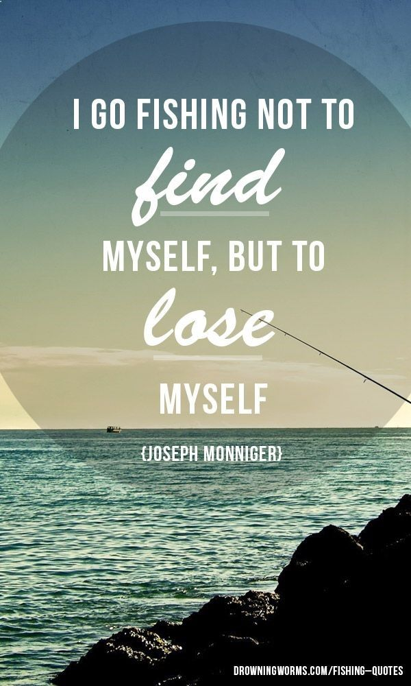 Quotes about Fishing and love (68 quotes)