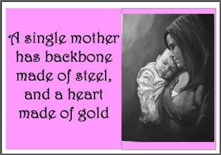 Quotes About Single Moms 56 Quotes