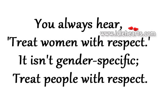 How To Treat A Woman With Respect