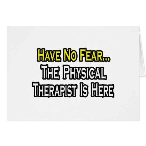 Quotes About Physical Therapy 28 Quotes