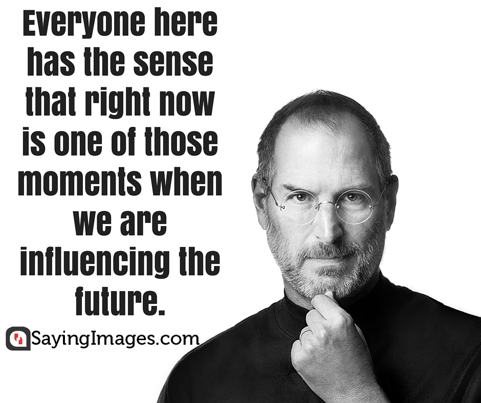 Quotes About Future Steve Jobs 29 Quotes