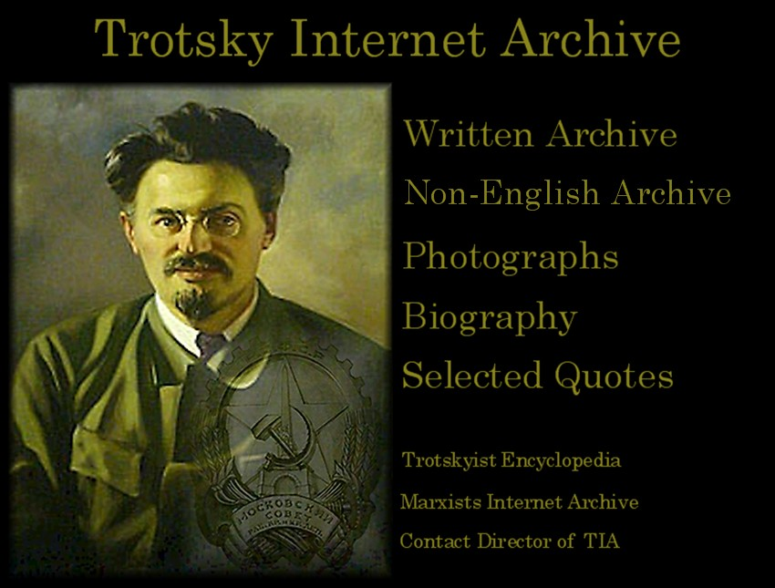 a biography of lav trotsky a marxist revolutionary The students now had a near revolutionary as isaac deutscher notes in his biography of trotsky co-directed by bertrand tavernier, was mississippi.